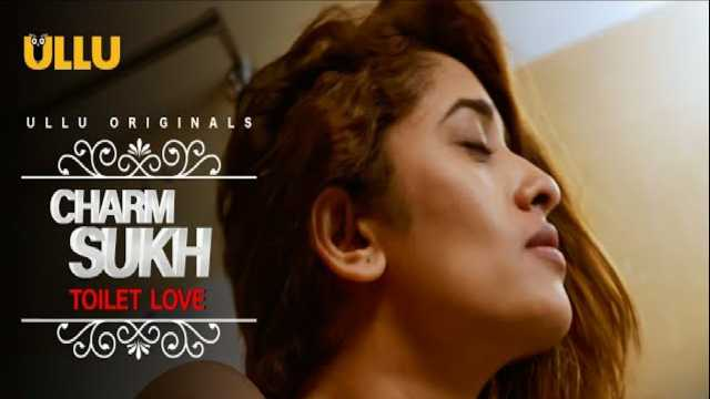 Toilet Love Charmsukh Ullu : Cast, Roles, Real Name, Wiki, Watch Online