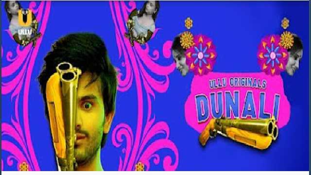 Dunali Ullu Web Series Cast : Wiki, Roles, Actress Name, Online Watch