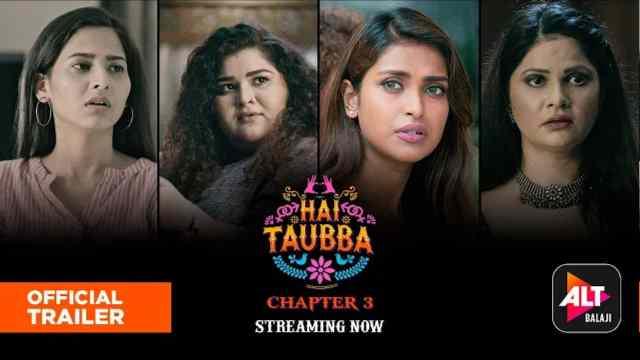 Hai Taubba Season 3 (ALTBalaji) Web Series Cast: Actress, Roles, Online